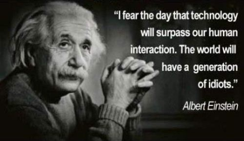 technology-surpasses-human-interaction-albert-einstein-quote1